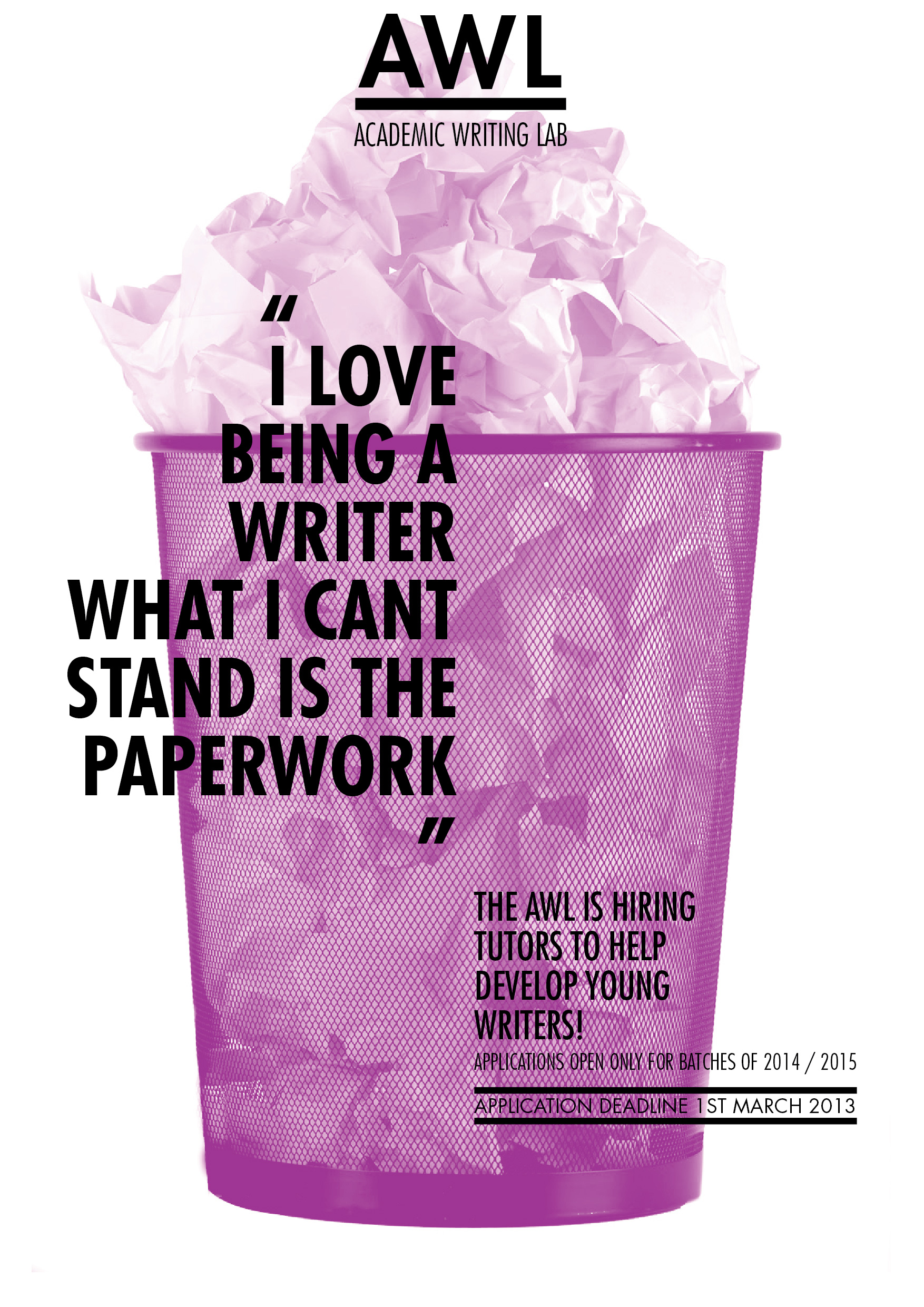 I love being a writer, what I can't stand is the paperwork
